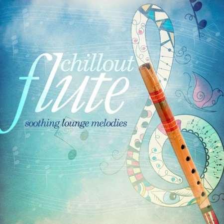 دانلود آهنگ های آرامش بخش هندی با فلوت در آلبوم Chillout Flute