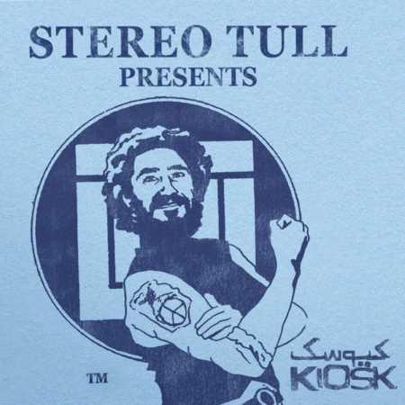 دانلود آلبوم جدید کیوسک Stereo Tull Presents