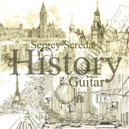 دانلود آهنگ های شاد گیتار در آلبوم History از Sergey Sereda